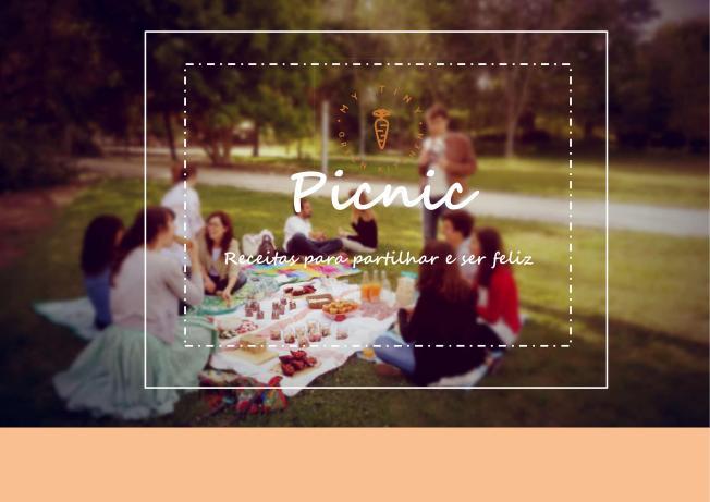 "O e-book ""Picnic, receitas para partilhar e ser feliz"" já pode ser teu!"